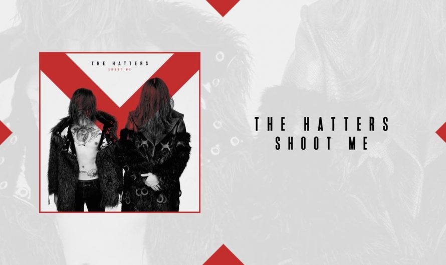 The Hatters — Shoot Me | Official Audio